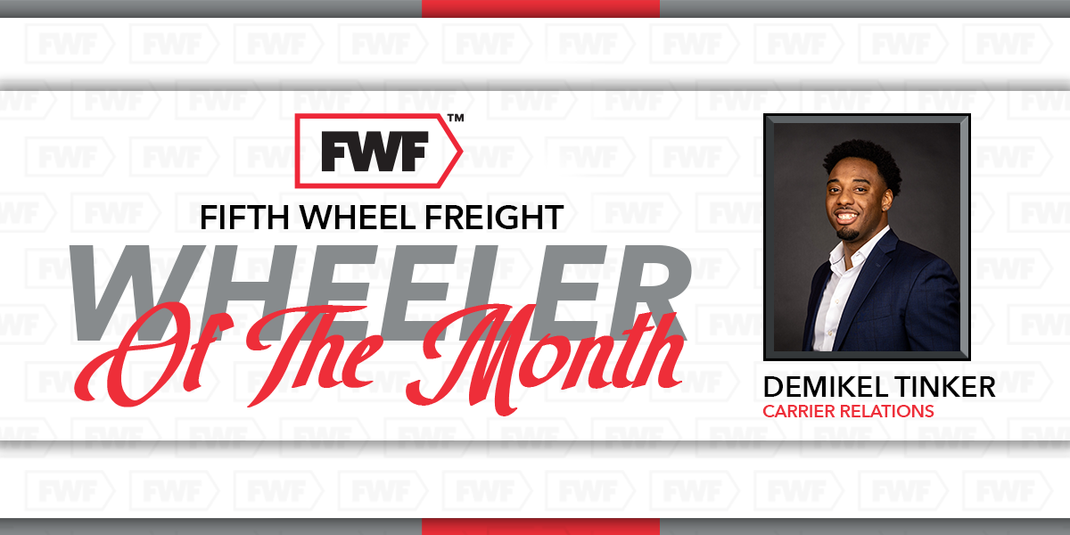 DeMikel Tinker is Fifth Wheel Freight's Wheeler of the Month